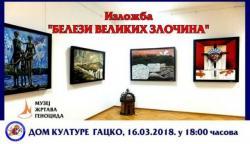 Gacko: Izložba slika 'Belezi velikih zločina'