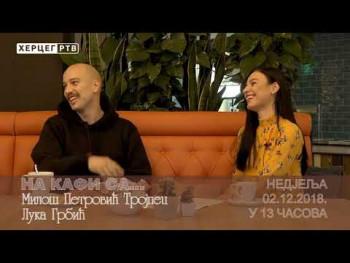 NAJAVA: NA KAFI SA... Milošem Petrovićem-Trojpecom i Lukom Grbićem (VIDEO)