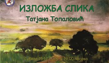 Najava: Izložba slika Tatjane Topalović