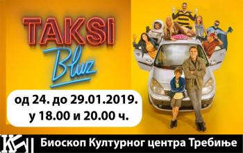 Novi domaći hit 'TAKSI BLUZ' u trebinjskom bioskopu