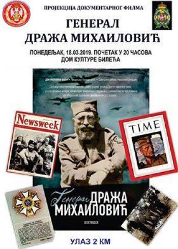 Bileća: U ponedjeljak projekcija dokumentarca o Draži Mihailoviću