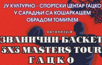 """Najava: Turnir u košarci """"Basket 3h3 Masters tour Gacko"""""""