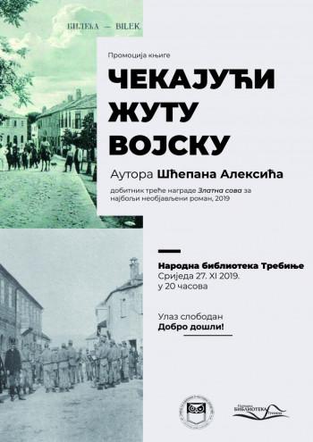 Najava: Promocija knjige 'Čekajući žutu vojsku' autora Šćepana Aleksića.