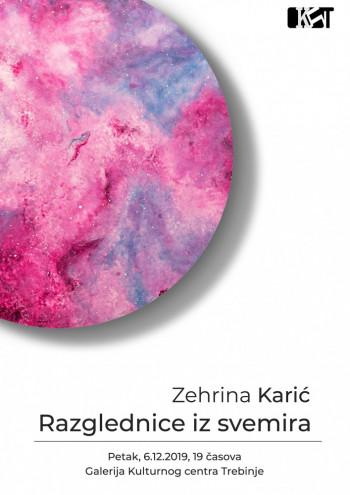 Najava: Izložba akademske slikarke Zehrine Karić 'Razglednice iz svemira'