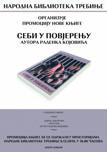 Promocija knjige SEBI U POVJERENJU Radenka Kojovića