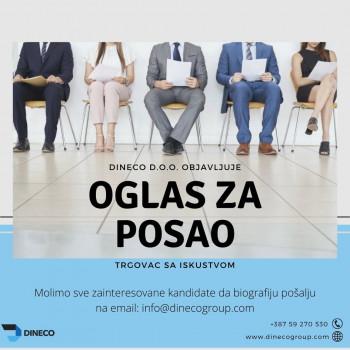 ''Dineco'' d.o.o. Trebinje raspisuje konkurs za radno mjesto:  TRGOVAC SA ISKUSTVOM
