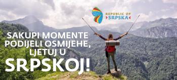 Sakupi momente, podijeli osmijehe, ljetuj u Srpskoj